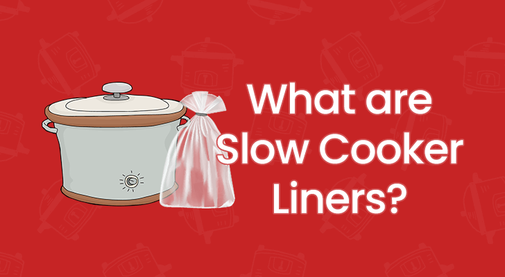 what are slow cooker liners